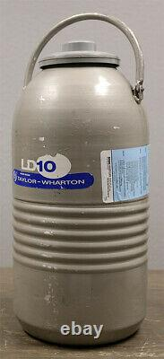Taylor Wharton LD10 Liquid Nitrogen LN2 Cryogenic Dewar